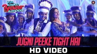 Jugni Peeke Tight Hai Song Lyrics - Kis Kisko Pyaar Karoon