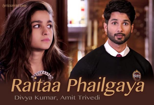 Raita Phail Gaya Lyrics - Shaandaar | Alia Bhatt