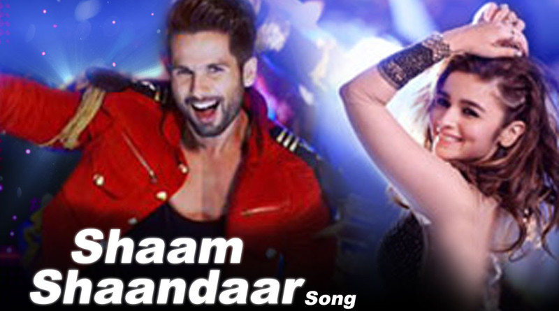 Shaam Shaandaar Song - Shaandaar Movie | Lyrics and Video | Alia Bhatt