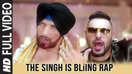Singh is Bliing Rap Song - Lyrics and Video | Badshah, Akshay Kumar