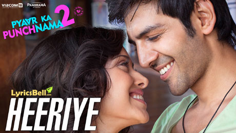Download Heeriye Song - Pyaar Ka Punchnama 2 | Lyrics and Video