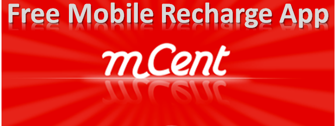 Mcent Review – Mobile App to Earn Money | Free Recharge App