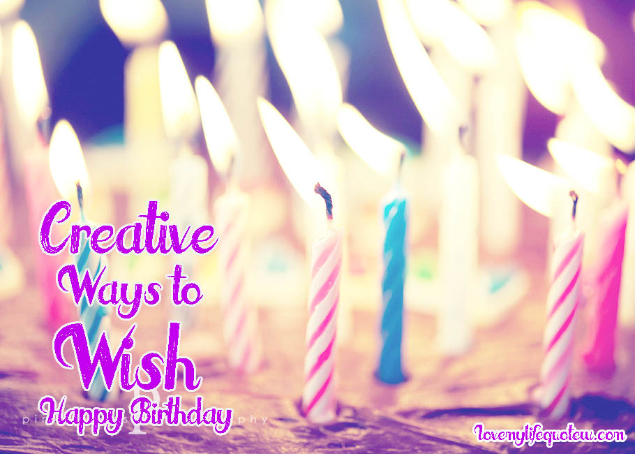 3 Different / Unique Ways to Say Happy Birthday   Cool Happy Wishes