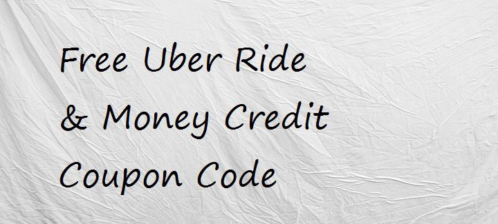 Free Uber Ride Coupon Code & Promo Code for Rs. 150 Money Credit