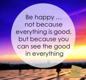 be happy see good in everthing image