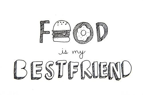 food is my bestfriend hunger funny status