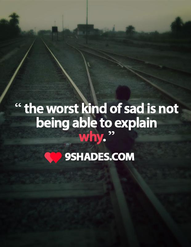 wrost kind of sadness